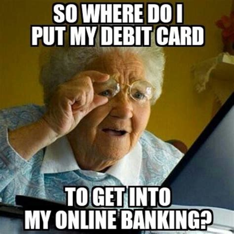 Humour Memes - best 25 bank humor ideas on pinterest customer service humor retail humor and ecard systems