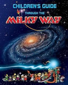 Children U0026 39 S Guide Through The Milky Way