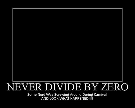 Divide By Zero Meme - image 8728 divide by zero know your meme