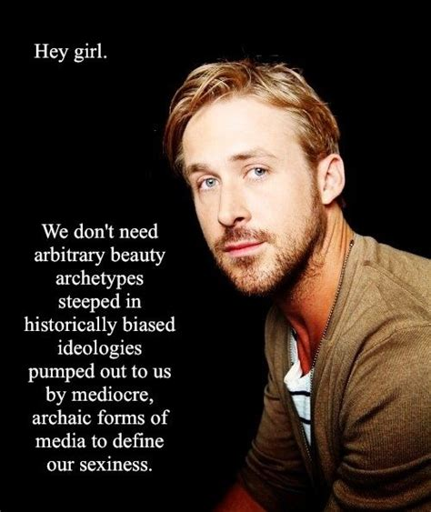 Ryan Gosling Acts Out Hey Girl Meme - 25 best ideas about ryan gosling interview on pinterest ryan gosling quotes creepy girl meme