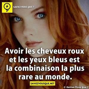 Les Yeux Les Plus Rare : avoir les cheveux roux et les yeux bleus est la combinaison la plus rare au monde saviez vous ~ Nature-et-papiers.com Idées de Décoration