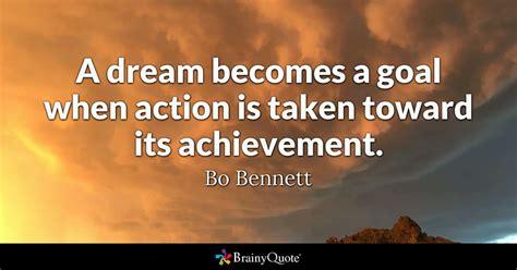 bo bennett  dream   goal  action