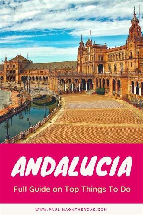 andalucia travel guide paulinaontheroad