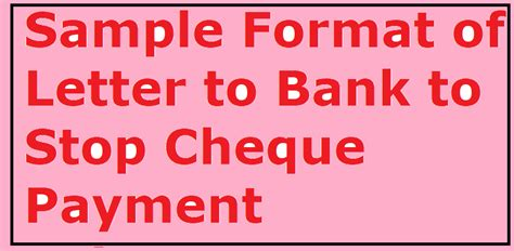 sample format  letter  bank  stop cheque payment