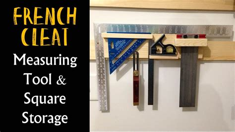 french cleat square measuring tool storage cmrw
