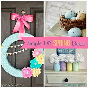 Simple diy spring decor ideas i dig pinterest for Simple room decoration ideas for t