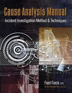 Cause Analysis Manual  Incident Investigation Method