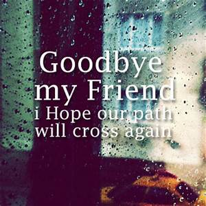 Quotes About Saying Goodbye To Friends QuotesGram
