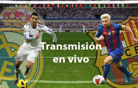 Barcelona vs Real Madrid en VIVO ONLINE – Liga de España ...