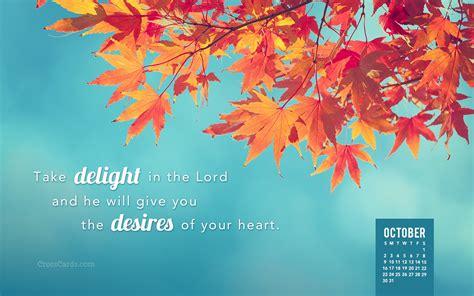 October 2016 - Take delight in the Lord Desktop Calendar ...