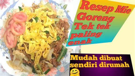 Bawang merah goreng tp saya skip lg g pya stok, kecap manis, bahan sayur: Resep Mie Goreng Tek tek paling enak | Cara membuat mie ...