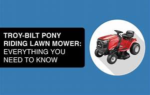 Bestseller  Troy Bilt Owners Manual Pony