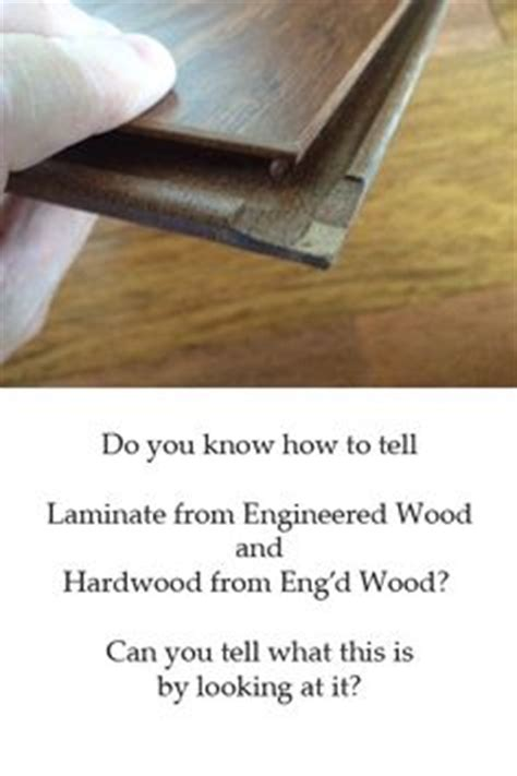 what is the difference between engineered hardwood and laminate flooring 1000 images about flooring etc on pinterest laminate flooring sam s club and flooring