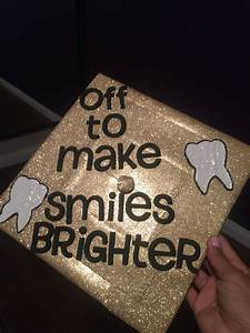 Dental assistan... Dentistry Graduation Quotes