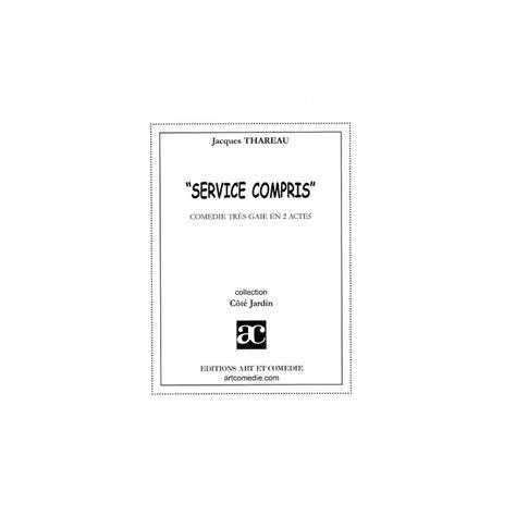 Service Compris by Service Compris Thareau Jacques Librairie Th 233 226 Trale
