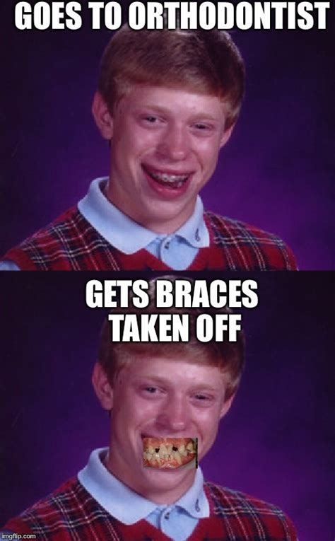 Braces Off Meme - smile for the camera imgflip