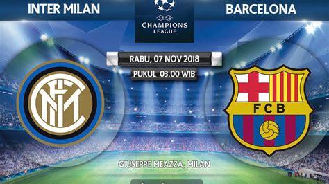 INTER MILAN VS BARCELONA | prediksi pertandingan dan line ...
