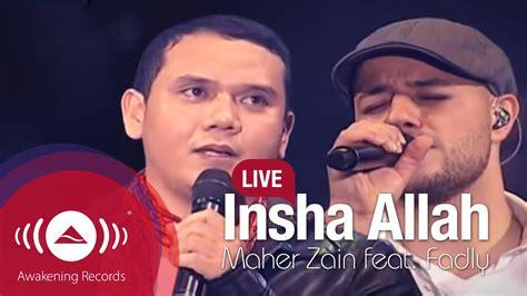 Maher Zain Feat. Fadly 'padi'