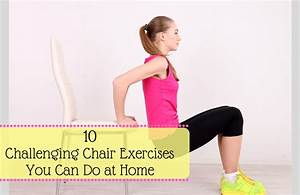 10 Challenging Chair Exercises