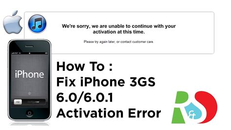 how to fix a iphone how to fix iphone 3gs 6 0 1 activation error