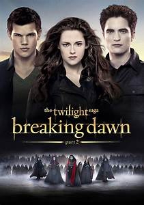 The Twilight Saga: Breaking Dawn - Part 2 | Movie fanart ...