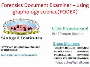 forensic document examiner using graphology science With questioned document graphology
