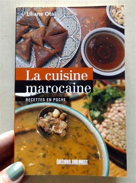 poche cuisine otal liliane la cuisine marocaine recettes en poche