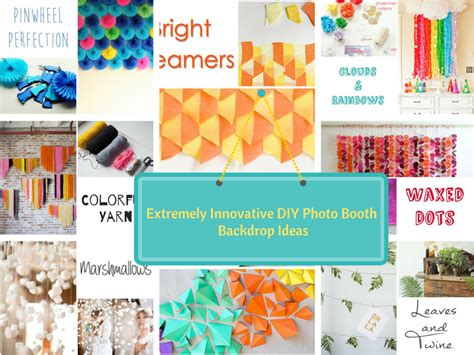Easy Photo Background Ideas by Top 22 Extremely Creative Diy Photo Booth Backdrop Ideas