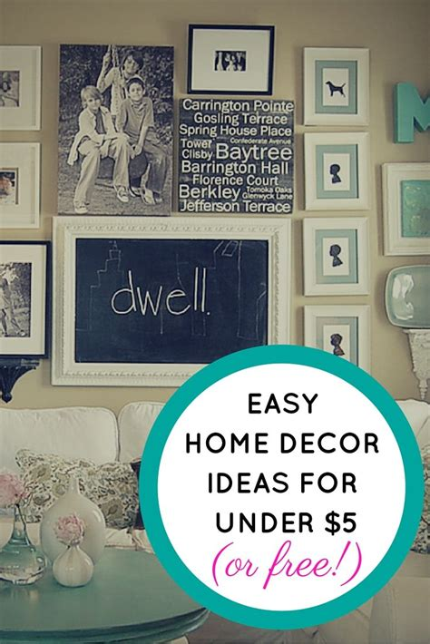 easy home decor ideas for 5 or free budgeting