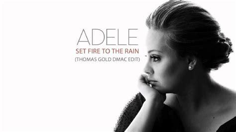 Set Fire To The Rain (thomas Gold Dmac Radio Edit