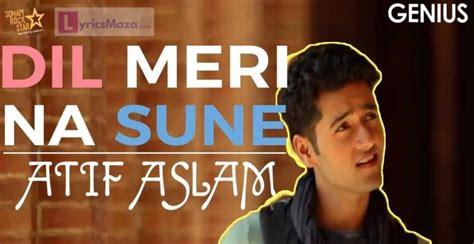 Dil Meri Na Sune Lyrics & Video