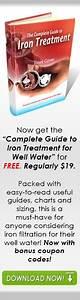 How To Treat Iron  Manganese  U0026 Odors Well Water