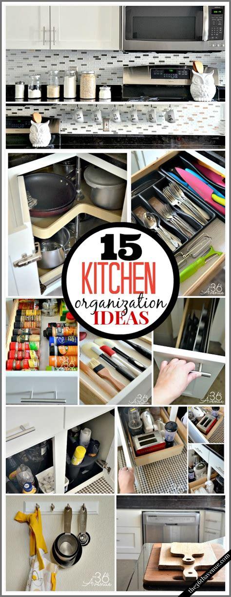ideas to organize kitchen 15 kitchen organization ideas the 36th avenue