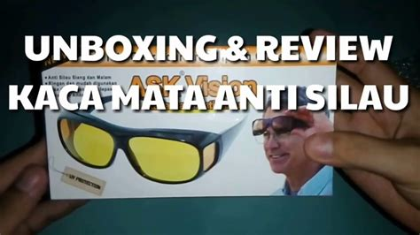 unboxing review kacamata anti silau ask vision youtube
