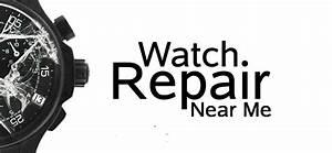 Watch Repair Near Me Locator  Local Listings   Definitive