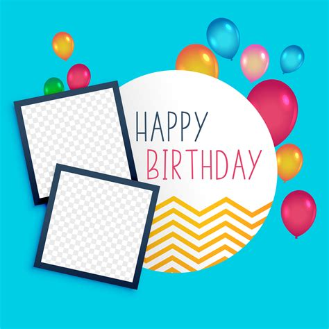 birthday card template with photo happy birthday template with photo frame free