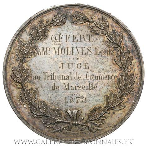 chambre du commerce marseille médaille grand module chambre de commerce de marseille