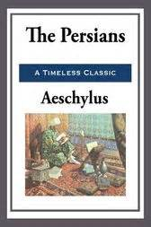 The Persians (ebook) by Aeschylus | 9781625589224