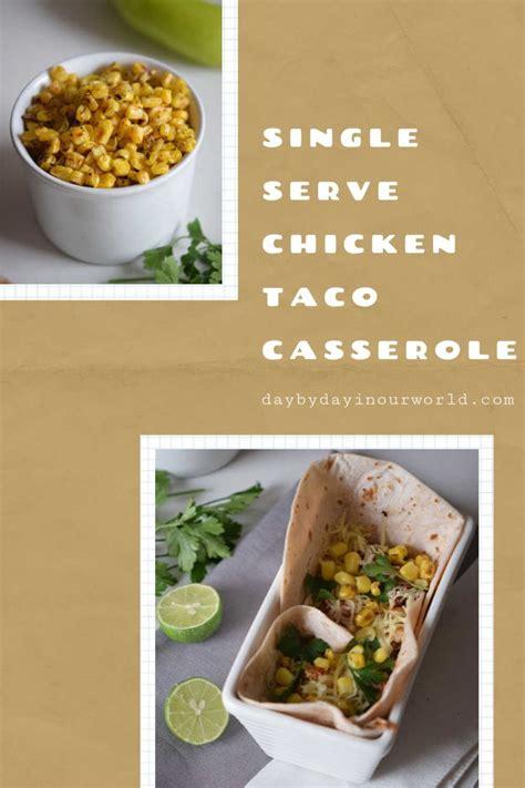Individual Chicken Taco Casseroles | Recipe in 2020 | Taco ...