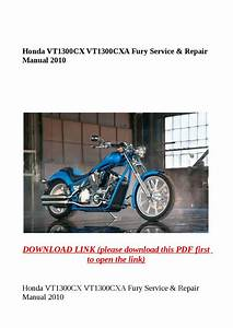 Honda Vt1300cx Vt1300cxa Fury Service  U0026 Repair Manual 2010