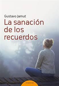 La Sanaci U00f3n De Los Recuerdos -   Espiritualidad