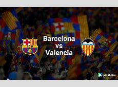 Barcelona vs Valencia Match preview & Live Stream info