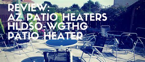 az patio heaters hldso wgthg az patio heaters hldso wgthg review