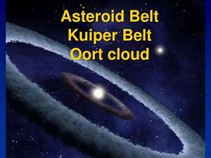 Kuiper Belt vs Oort Cloud (page 2) - Pics about space