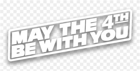 May The 4th Be With You Png, Transparent Png (#2277080 ...
