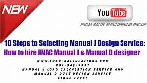 Manual J Load Calculation Service  U201310 Steps To Selecting A