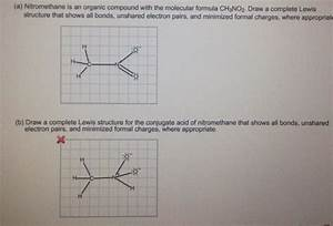 Solved: (a) Nitromethane Is An Organic Compound With The M ...