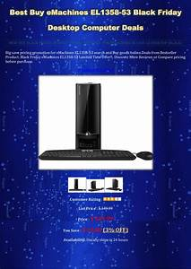 Black Friday Pc : best buy e machines el1358 53 black friday desktop computer deals ~ Frokenaadalensverden.com Haus und Dekorationen