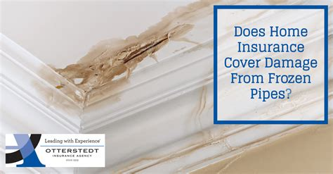 home insurance cover damage  frozen pipes
