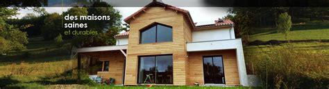 maison en bois auvergne constructeur maison 233 cologique passive auvergne 63